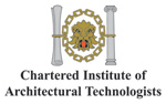 British Institue of Architectural Techologists (CIAT)
